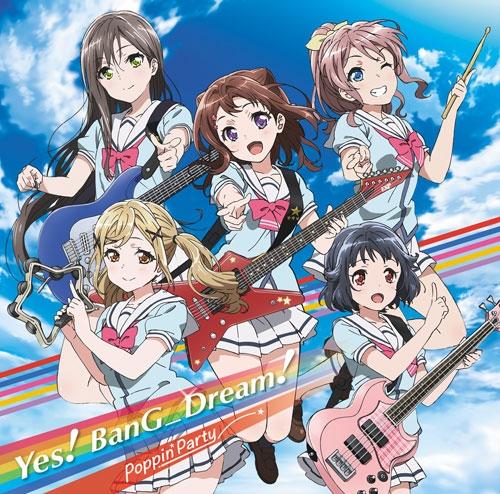 【マキシシングル】TVアニメ BanG Dream!  Yes! BanG_Dream! 【Blu-ray付初回生産限定盤】/Poppin'Party