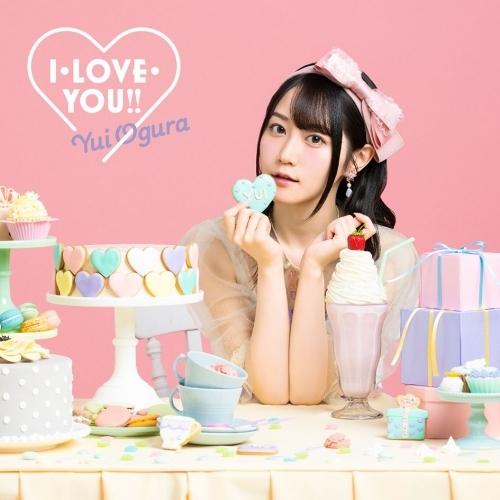 【マキシシングル】「I・LOVE・YOU!!」/小倉唯 【期間限定盤】