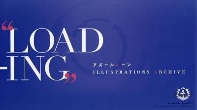 """【画集】アズールレーン""""LOADING"""" ILLUSTRATIONS ARCHIVE"""