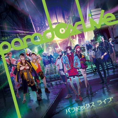 【アルバム】Paradox Live 1st CD「Paradox Live Opening Show」
