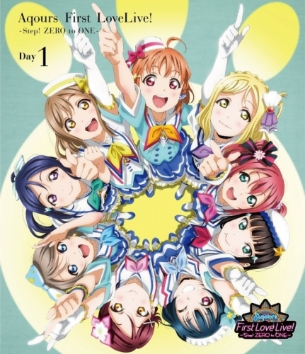 【Blu-ray】ラブライブ!サンシャイン!! Aqours First LoveLive! ~Step! ZERO to ONE~ Day1