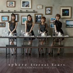 【マキシシングル】Sphere(スフィア)/Eternal Tours Type A