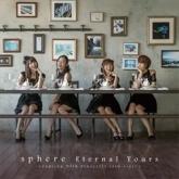 Sphere(スフィア)/Eternal Tours Type B