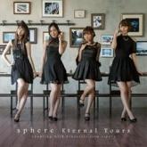 Sphere(スフィア)/Eternal Tours Type C