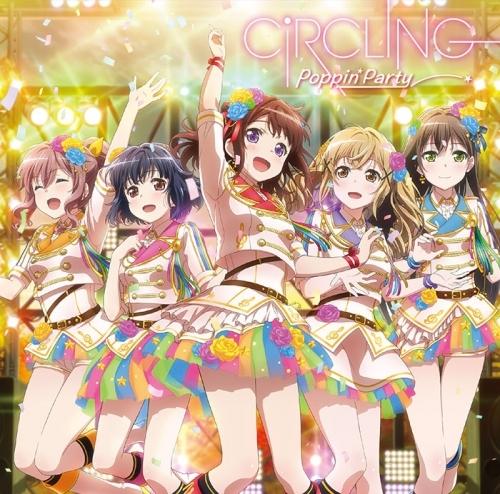【マキシシングル】バンドリ! ガールズバンドパーティ! CiRCLING/Poppin'Party