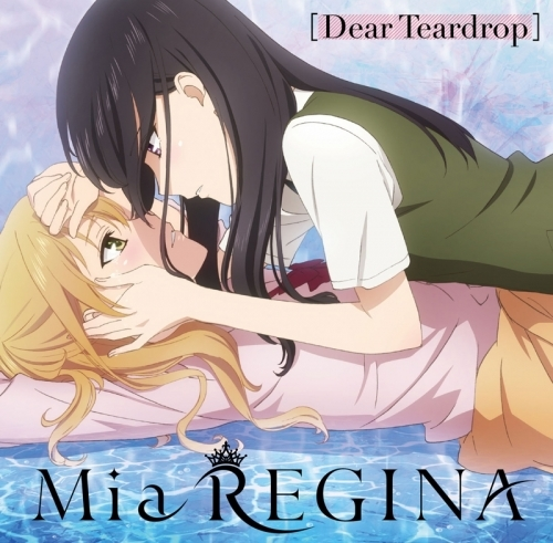 【主題歌】TV citrus ED「Dear Teardrops」/Mia REGINA