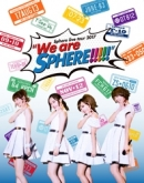 "Sphere/Sphere live tour 2017 ""We are SPHERE!!!!!"" LIVE BD"
