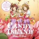 THE IDOLM@STER CINDERELLA GIRLS ANIMATION PROJECT 04 CANDY ISLAND