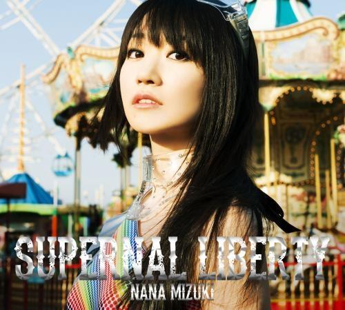 【アルバム】水樹奈々/SUPERNAL LIBERTY 初回限定盤 (CD+BD)