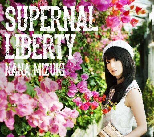 【アルバム】水樹奈々/SUPERNAL LIBERTY 通常盤