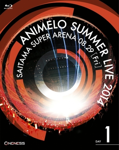 【Blu-ray】Animelo Summer Live 2014 -ONENESS- 8.29