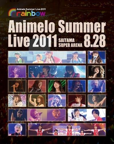 【Blu-ray】Animelo Summer Live 2011 -rainbow- 8.28