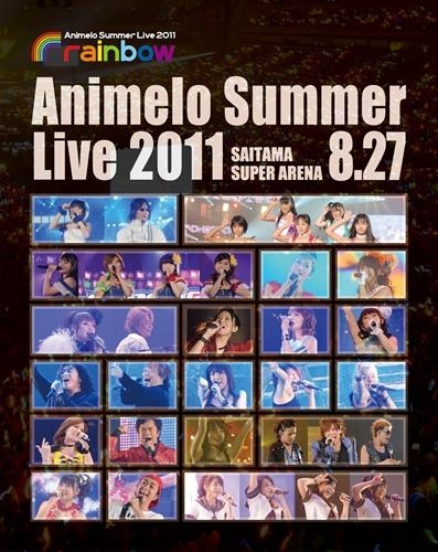 【Blu-ray】Animelo Summer Live 2011 -rainbow- 8.27