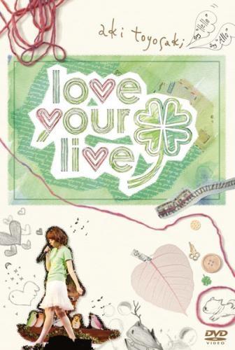 【DVD】豊崎愛生/1stコンサートツアー love your live