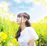 TV ダンジョンに出会いを求めるのは間違っているだろうか OP「HeyWorld」/井口裕香 初回限定盤