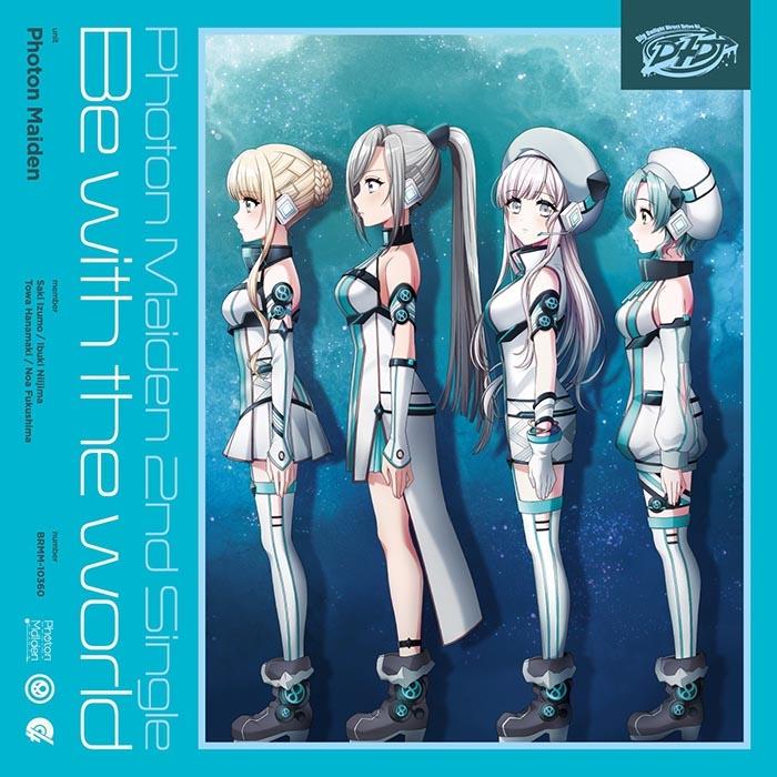 【マキシシングル】D4DJ「Be with the world」/Photon Maiden 【Blu-ray付生産限定盤】