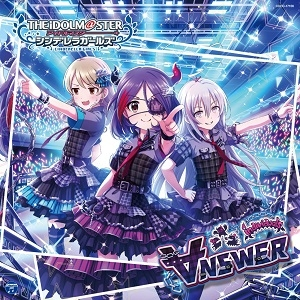 【キャラクターソング】THE IDOLM@STER CINDERELLA GIRLS STARLIGHT MASTER 16「∀NSWER」