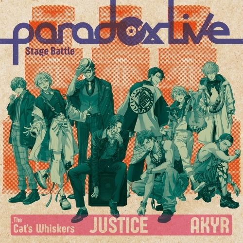 "【マキシシングル】Paradox Live Stage Battle ""JUSTICE""/The Cat's Whiskers×悪漢奴等"