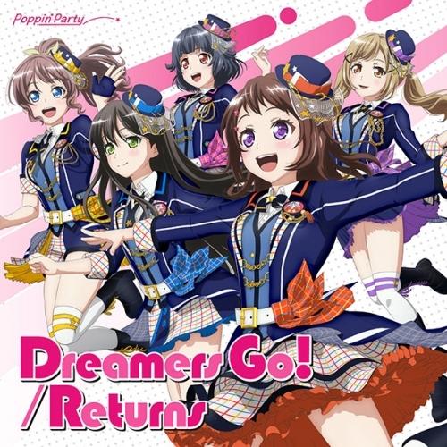 【キャラクターソング】TV BanG Dream! Poppin'Party 14thシングル「Dreamers Go!/Returns」 通常盤