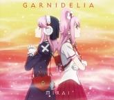 TV ガンスリンガー ストラトス ED「MIRAI」/GARNiDELiA 期間生産限定盤