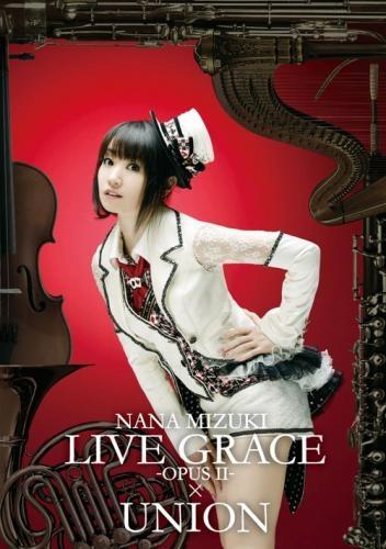 【DVD】水樹奈々/NANA MIZUKI LIVE GRACE -OPUSII- ×UNION