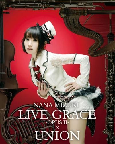【Blu-ray】水樹奈々/NANA MIZUKI LIVE GRACE -OPUSII- ×UNION