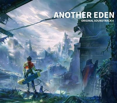 【サウンドトラック】ANOTHER EDEN ORIGINAL SOUNDTRACK4