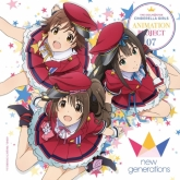 THE IDOLM@STER CINDERELLA GIRLS ANIMATION PROJECT 07 new generations