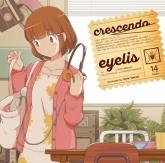 eyelis/crescendo 通常盤