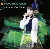 TV フューチャーカード バディファイト ハンドレッド OP「Luminize」/fripSide 初回限定盤B
