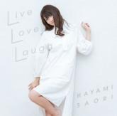 早見沙織/Live Love Laugh 通常盤