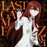 TV シュタインズ・ゲート ゼロ ED「LAST GAME」/Zwei