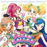 ゲーム アイカツ! フォトonステージ シングルシリーズ05 STAR☆ANIS ドリームバルーン