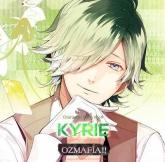 OZMAFIA!! Character Song Vol.4 KYRIE (CV.興津和幸)