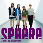 TV バクマン。 ED「Pride on Everyday」/sphere(スフィア) 通常盤