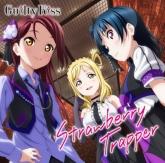 ラブライブ!サンシャイン!! ユニットシングル3 「Strawberry Trapper」/Guilty Kiss