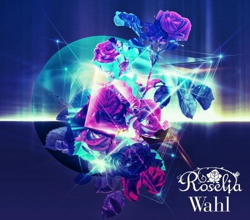 【アルバム】BanG Dream! 2nd Album「Wahl」/Roselia 【Blu-ray付生産限定盤】