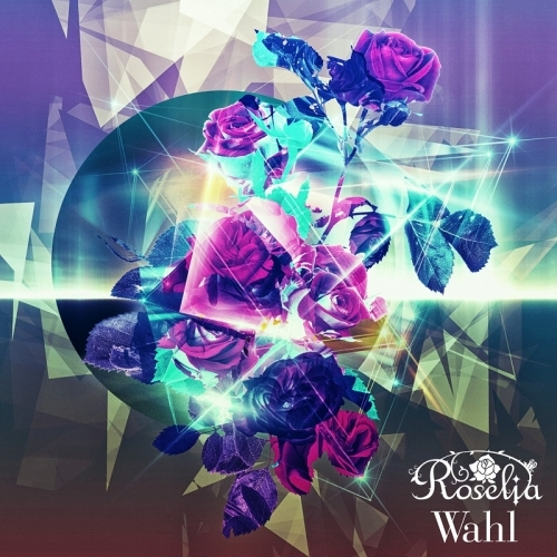 【アルバム】BanG Dream! 2nd Album「Wahl」/Roselia 【通常盤】