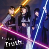 TV BEATLESS OP「Truth.」/TrySail 【初回生産限定盤】