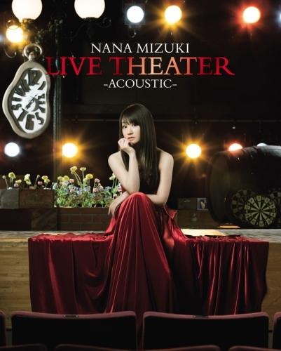 【Blu-ray】水樹奈々/NANA MIZUKI LIVE THEATER -ACOUSTIC-