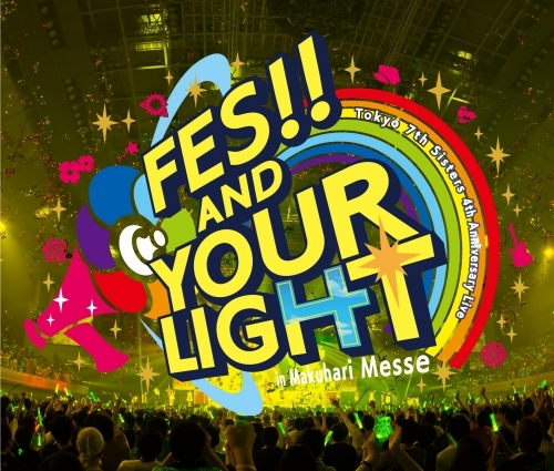 【アルバム】Tokyo 7th シスターズ「t7s 4th Anniversary Live -FES!! AND YOUR LIGHT- in Makuhari Messe」