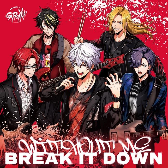 【マキシシングル】ARGONAVIS from BanG Dream!(アルゴナビス フロム バンドリ!)「WITHOUT ME/BREAK IT DOWN」/GYROAXIA 【通常盤】