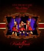"""Kalafina/Kalafina LIVE THE BEST 2015 """"Red Day"""" at 日本武道館"""