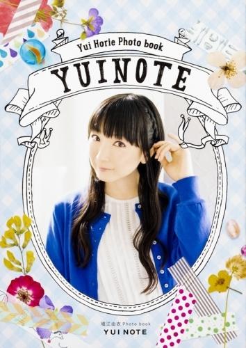 【フォトブック】堀江由衣 Photo book YUI NOTE