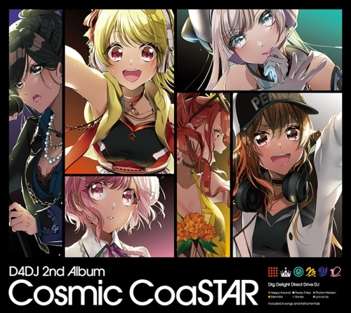 【アルバム】D4DJ 2nd Album 「Cosmic CoaSTAR」/Happy Around!