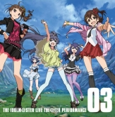 THE IDOLM@STER MILLION LIVE! THE IDOLM@STER LIVE THE@TER PERFORMANCE 03