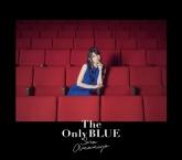 雨宮天 2ndアルバム 「The Only BLUE」 【初回生産限定盤】