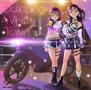 【マキシシングル】ラブライブ!サンシャイン!! Saint Snow 1stシングル「Dazzling White Town」 【BD付】