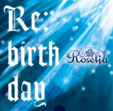 BanG Dream!(バンドリ) Roselia 2ndシングル「Re:birthday」【通常盤】