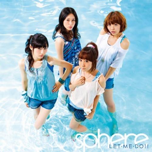 【マキシシングル】Sphere(スフィア)/LET・ME・DO!! 通常盤